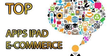 top applications ipad e-commerce